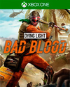 Dying Light: Bad Blood for Xbox One