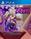Balthazar's Dream for PlayStation 4