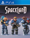Spaceland for PlayStation 4
