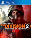 TOM CLANCY'S THE DIVISION 2: WARLORDS OF NEW YORK for PlayStation 4
