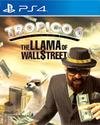 Tropico 6 - The Llama of Wall Street for PlayStation 4