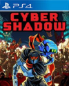 Cyber Shadow for PlayStation 4