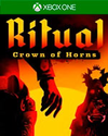 Ritual: Crown of Horns for Xbox One