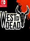 West of Dead for Nintendo Switch