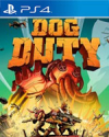 Dog Duty for PlayStation 4
