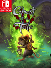 Ghost of a Tale for Nintendo Switch