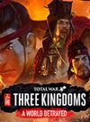 Total War: THREE KINGDOMS - A World Betrayed for PC