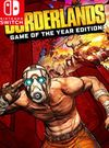 Borderlands: Game of the Year Edition for Nintendo Switch