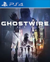 GhostWire: Tokyo for PlayStation 4
