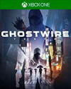 GhostWire: Tokyo for Xbox One