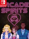 Arcade Spirits for Nintendo Switch