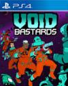 Void Bastards for PlayStation 4