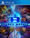 Bounty Battle for PlayStation 4