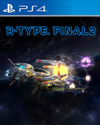 R-Type Final 2 for PlayStation 4