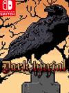Dark Burial for Nintendo Switch