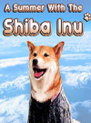 A Summer with the Shiba Inu for PC