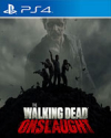 The Walking Dead Onslaught for PlayStation 4