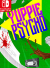 Yuppie Psycho: Executive Edition for Nintendo Switch