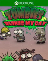 Zombies ruined my day for Xbox One