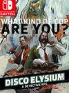 Disco Elysium for Nintendo Switch