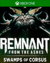 Remnant: From the Ashes - Swamps of Corsus for Xbox One