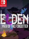 Elden: Path of the Forgotten for Nintendo Switch