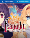 fault - milestone one for PS Vita