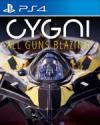Cygni: All Guns Blazing for PlayStation 4
