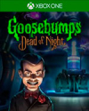 Goosebumps Dead of Night for Xbox One