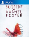 The Suicide of Rachel Foster for PlayStation 4