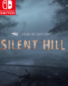 Dead by Daylight: Silent Hill for Nintendo Switch