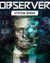 Observer: System Redux for Xbox Series X