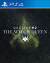 Destiny 2: The Witch Queen for PlayStation 4