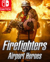 Firefighters - Airport Heroes for Nintendo Switch