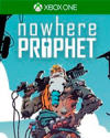 Nowhere Prophet for Xbox One