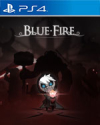 Blue Fire for PlayStation 4