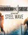 Tom Clancy's Rainbow Six Siege - Steel Wave for PC