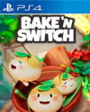 Bake 'n Switch for PlayStation 4