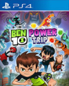 Ben 10: Power Trip for PlayStation 4