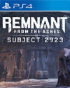 Remnant: From the Ashes - Subject 2923 for PlayStation 4