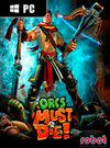 Orcs Must Die! for PC
