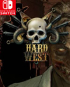 Hard West: Complete Edition for Nintendo Switch