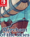 Merchant of the Skies for Nintendo Switch