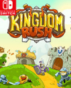 Kingdom Rush for Nintendo Switch