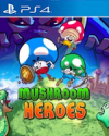 Mushroom Heroes for PlayStation 4
