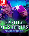Family Mysteries: Poisonous Promises for Nintendo Switch