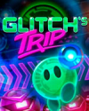 Glitch's Trip for PC