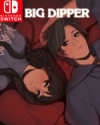 Big Dipper for Nintendo Switch