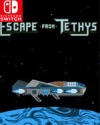 Escape From Tethys for Nintendo Switch