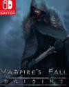 Vampire's Fall: Origins for Nintendo Switch